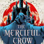 Merciful Crow by Margaret Owen