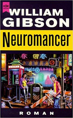Nueromancer by William Gibson