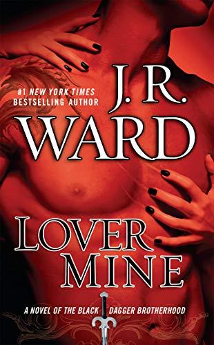 Lover Mine by JR Ward