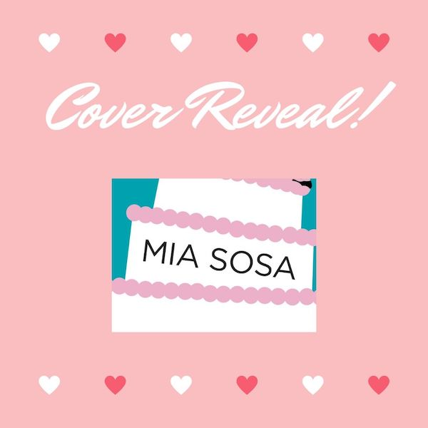 Mia Sosa Cover Reveal