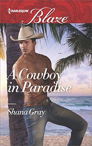 A Cowboy in Paradise by Shana Gray