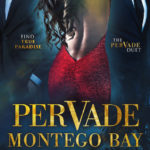 Pervade Montego Bay by Vanessa Fewings