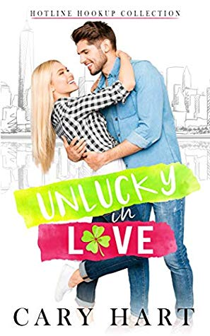UnLucky in Love by Cary Hart