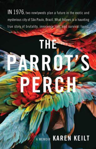 The Parrot's Perch by Karen Keilt