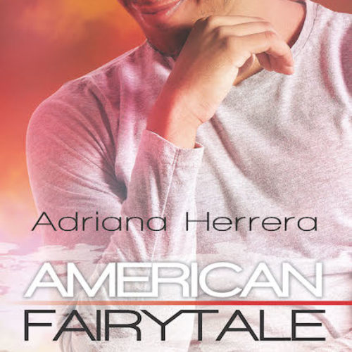 AmericanFairytale_AdrianaHerrera_Cover