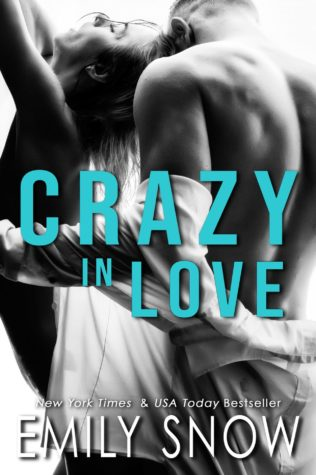 Crazy In Love by Emily Snow