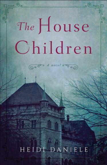 The House Children by Heidi Daniele