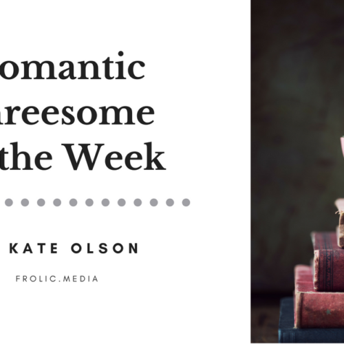 Romantic Threesome of the Week FINAL
