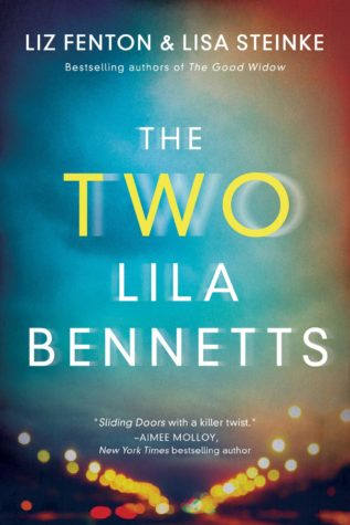 The Two Lila Bennetts by Liz Fenton & Lisa Steinke