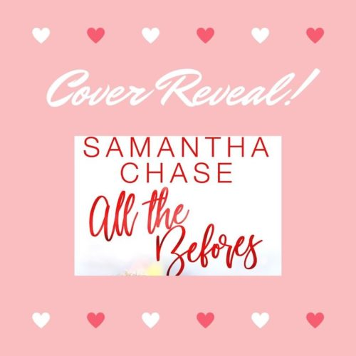 All the Befores by Samantha Chase