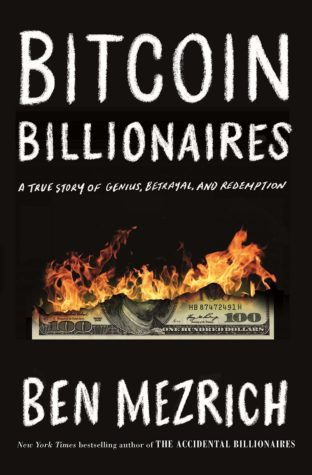 Bitcoin Billionaires by Ben Mezrich
