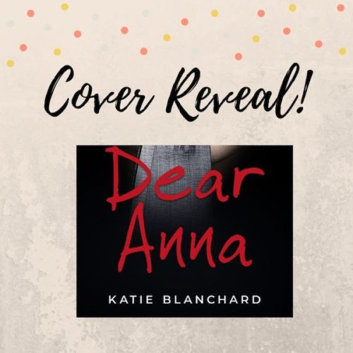 dear anna by katie blanchard