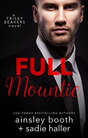 Full Mountie by Ainsley Booth and Sadie Haller