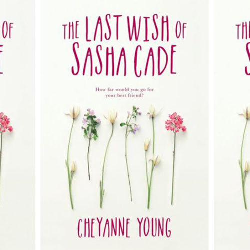 The Last Wish of Sasha Cade by Cheyanne Young