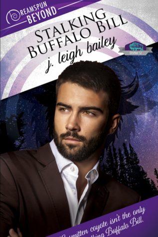 Stalking Buffalo Bill by J. Leigh Bailey